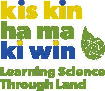 Kis kin ha ma ki win / Learning Science Through Land